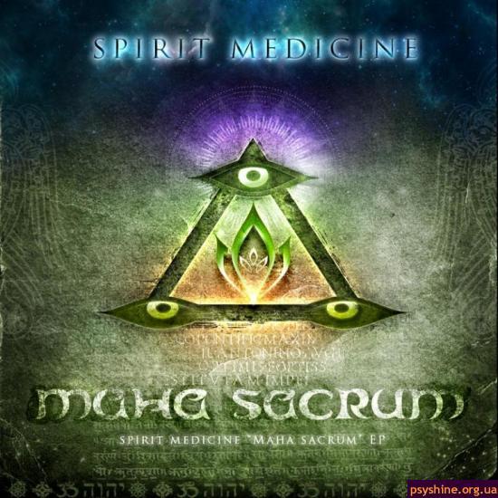Spirit Medicine - Maha Sacrum EP