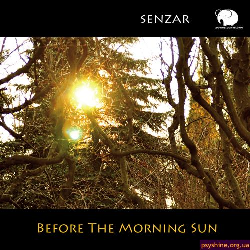 """Senzar """"Before The Morning Sun"""" (Lookinglook Records, 2010)"""