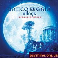Banco De Gaia – Ollopa: Apollo Remixed
